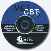 MET/CBT5 Video Training for Addiction Professionals, 2007